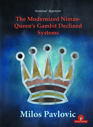 The Modernized Nimzo-Queen's Gambit Declined