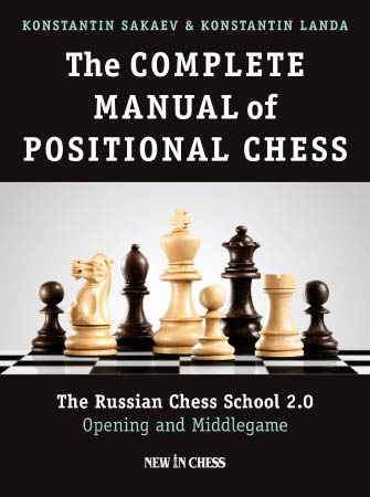 The Complete Manual of Positional Chess: Volume 2