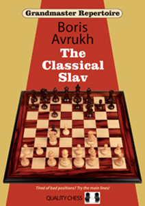 Grandmaster Repertoire 17: The Classical Slav