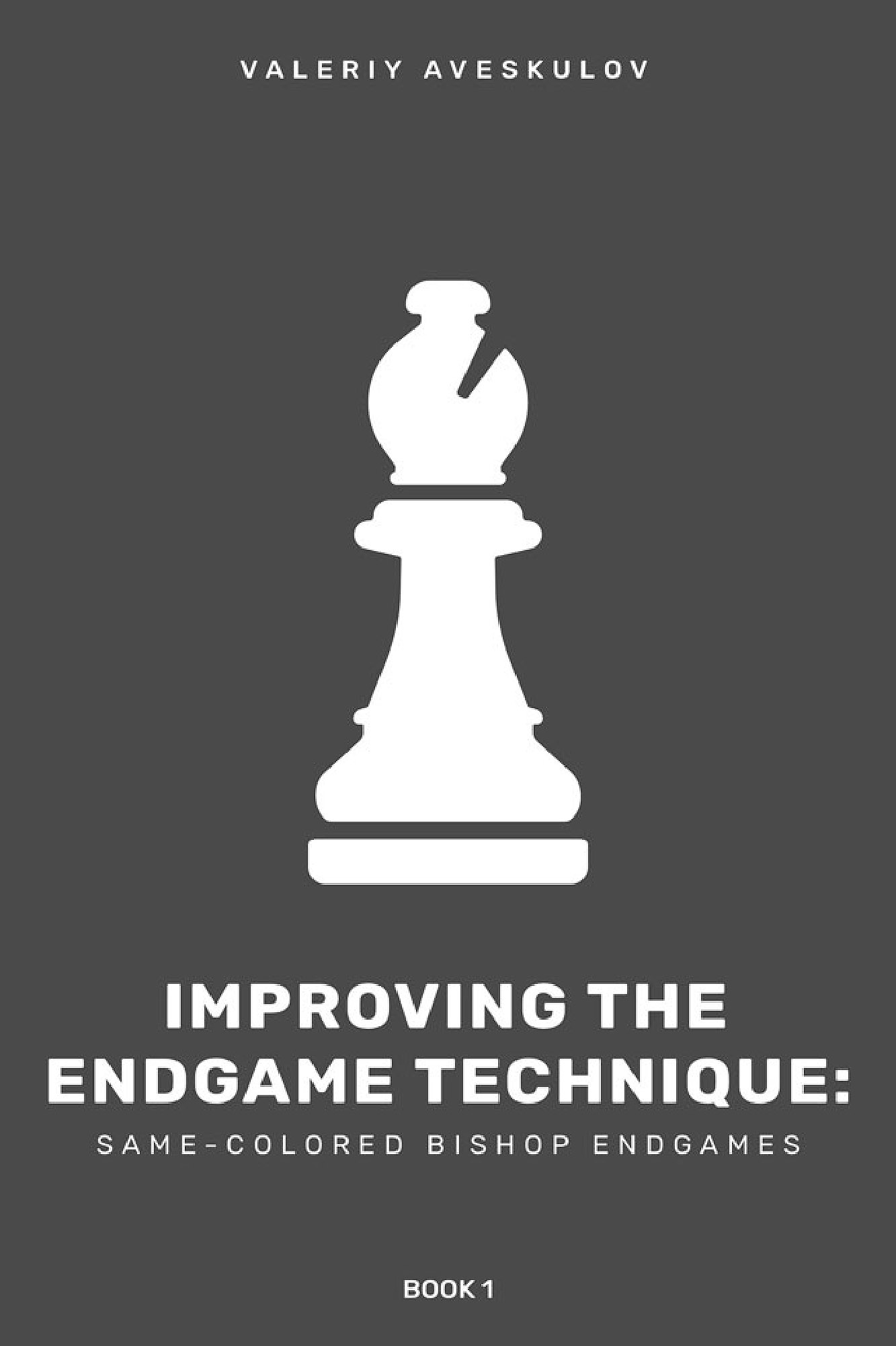 Improving the Endgame Technique: Book 1