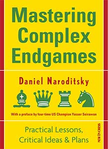 Mastering Complex Endgames: Practical Lessons on Critical Ideas & Plans
