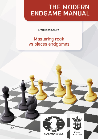 The Modern Endgame Manual: Mastering rook vs pieces endgames