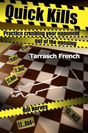 Quick Kills: Tarrasch French