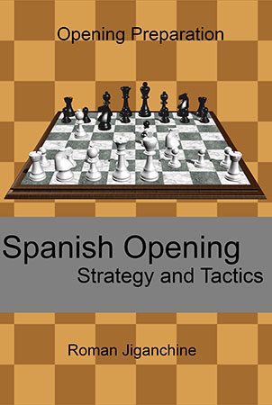Spanish Opening: Strategy and Tactics