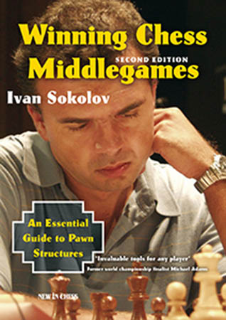 Winning Chess Middlegames: Second Edition