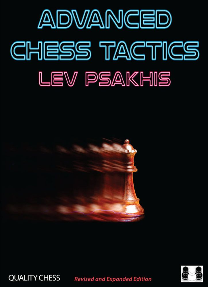 Advanced Chess Tactics 2nd edition