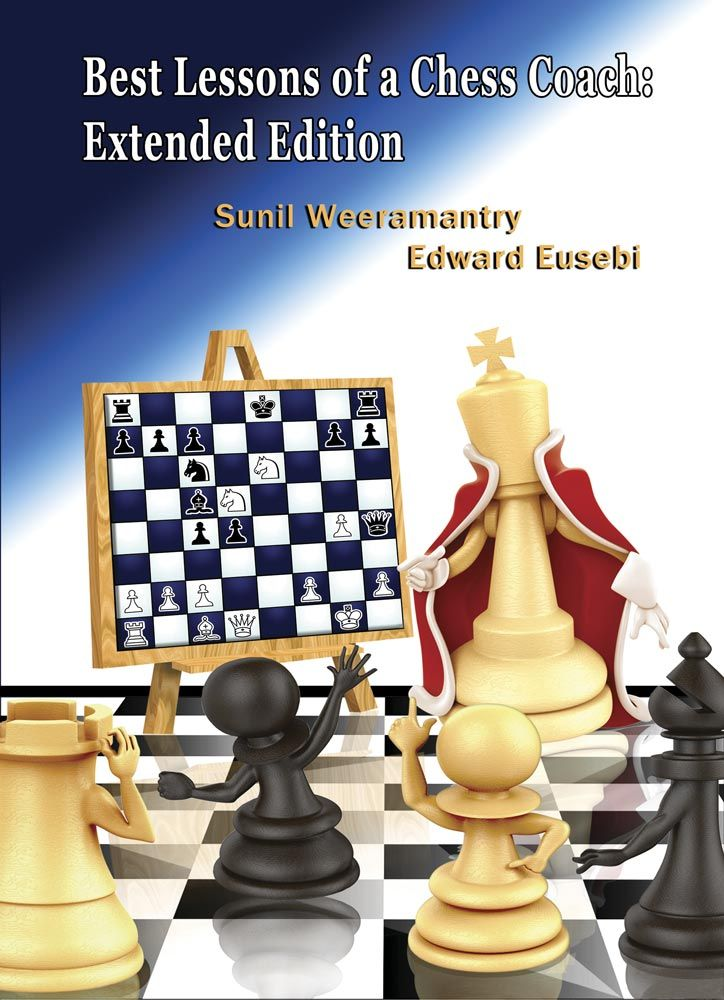 Best Lessons of a Chess Coach: Extended Edition