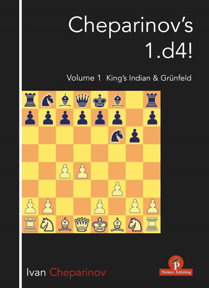 Cheparinov's 1.d4! - Volume 1: King's Indian & Grünfeld