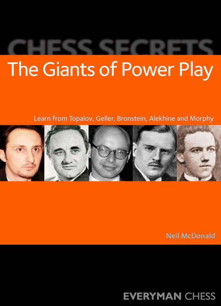 Chess Secrets: The Giants of Power Play