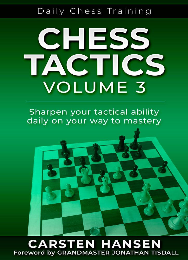 Chess Tactics: Volume 3