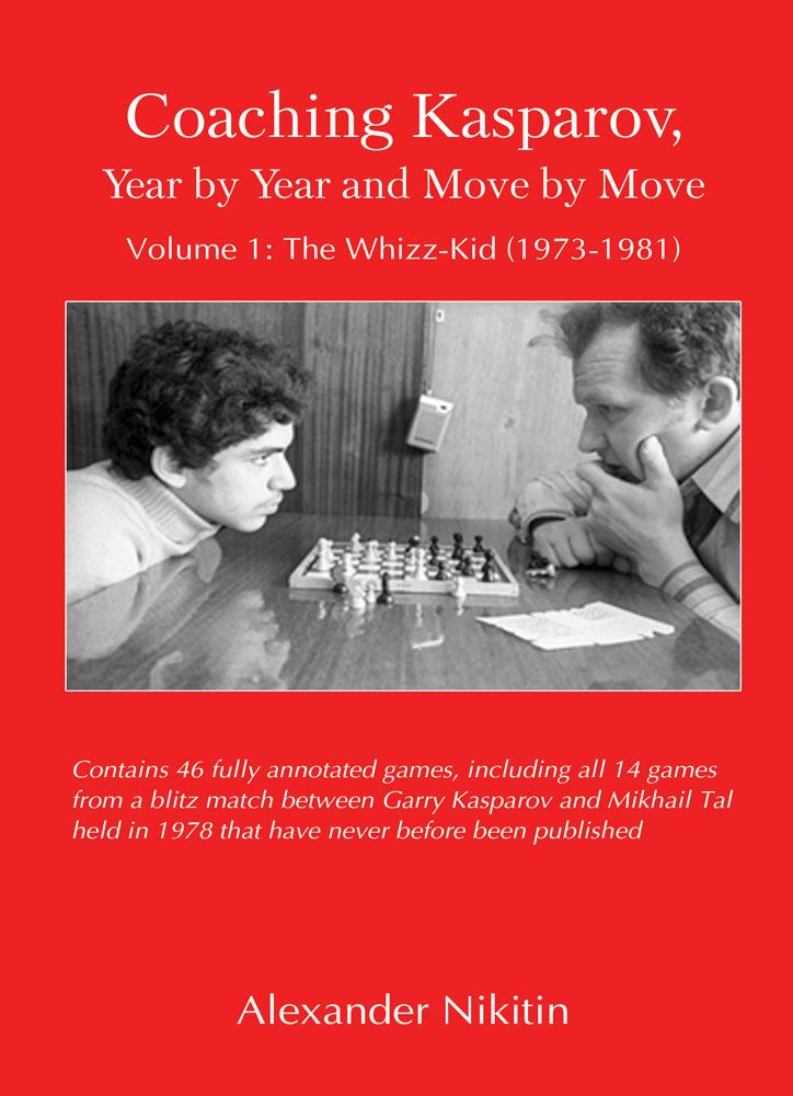 Coaching Kasparov, Volume I: The Whizz-Kid (1973-1981)