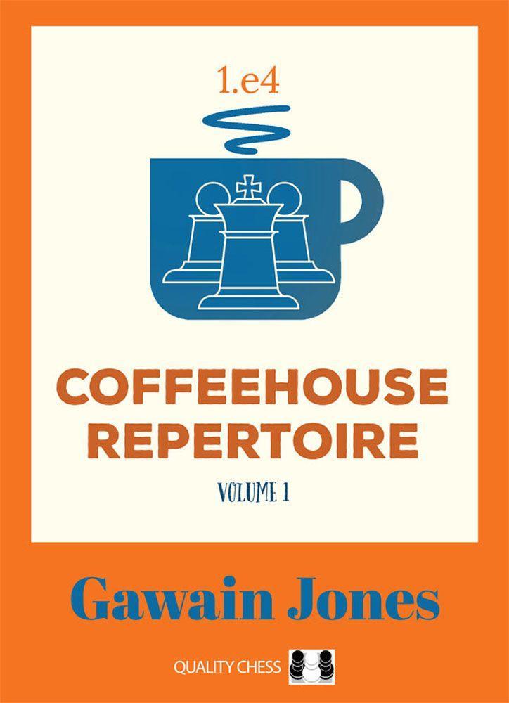 Coffeehouse Repertoire 1.e4: Volume 1