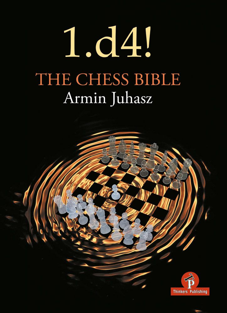 1.d4 - The Chess Bible