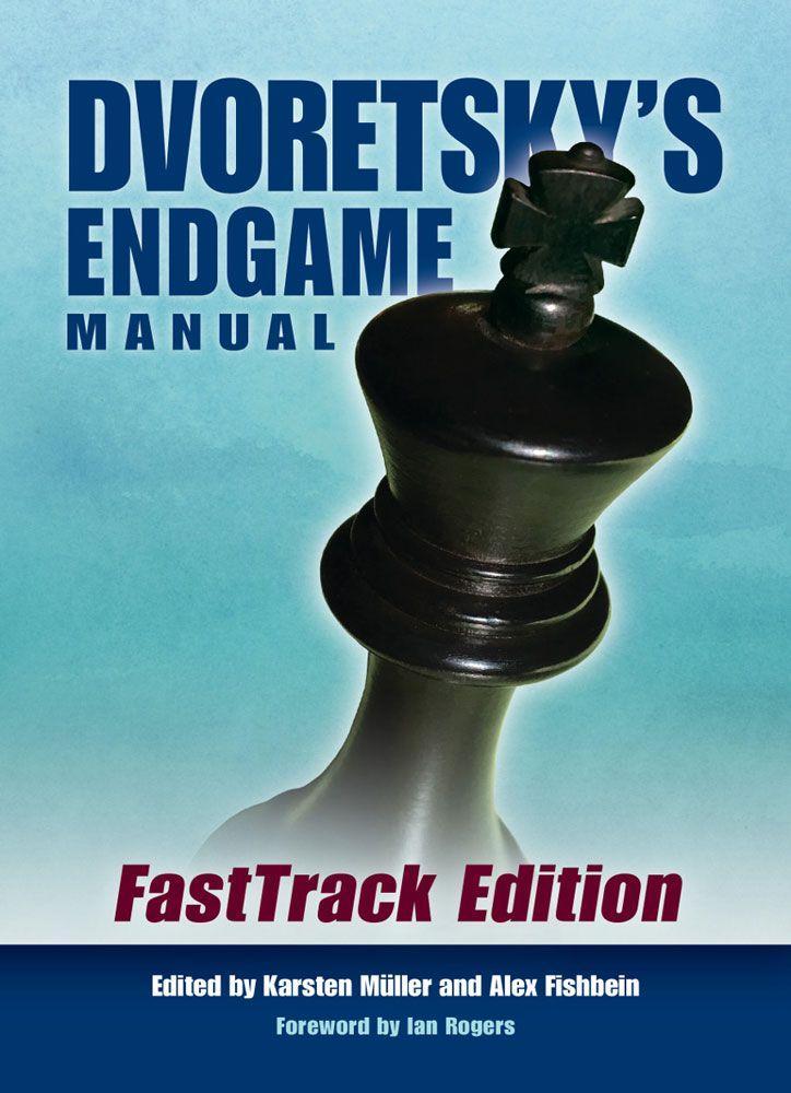 Dvoretsky's Endgame Manual: FastTrack Edition