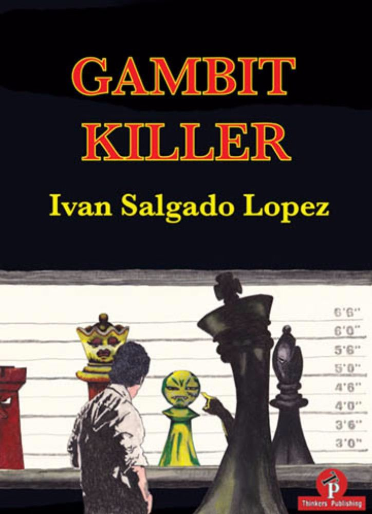 The Gambit Killer
