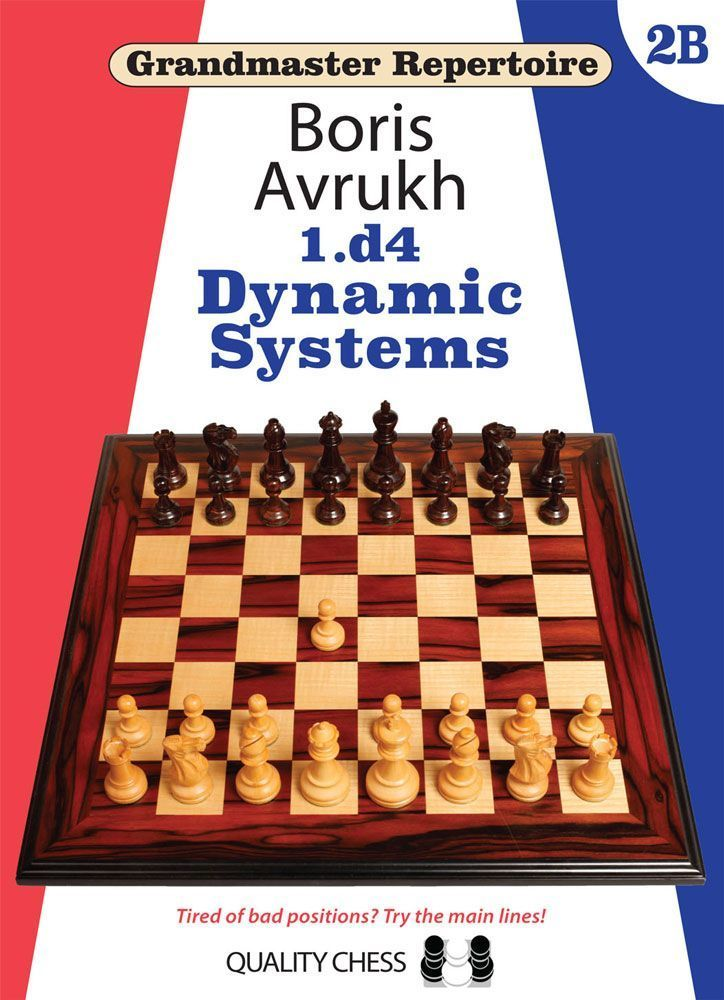 Grandmaster Repertoire 1.d4 - Dynamic Systems