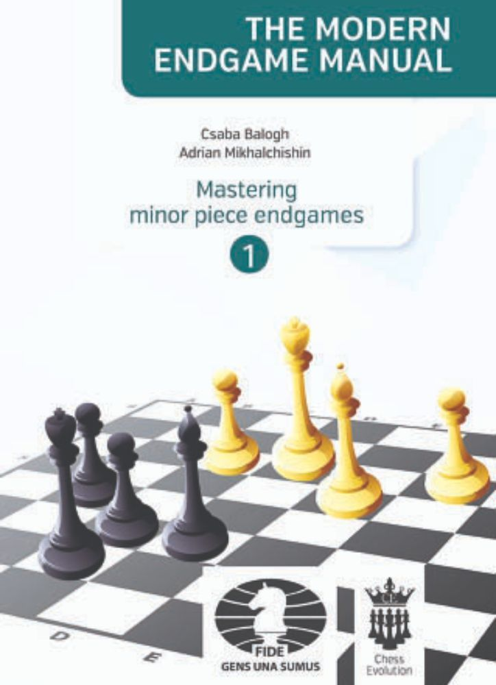 The Modern Endgame Manual: Mastering minor piece endgames, book 1
