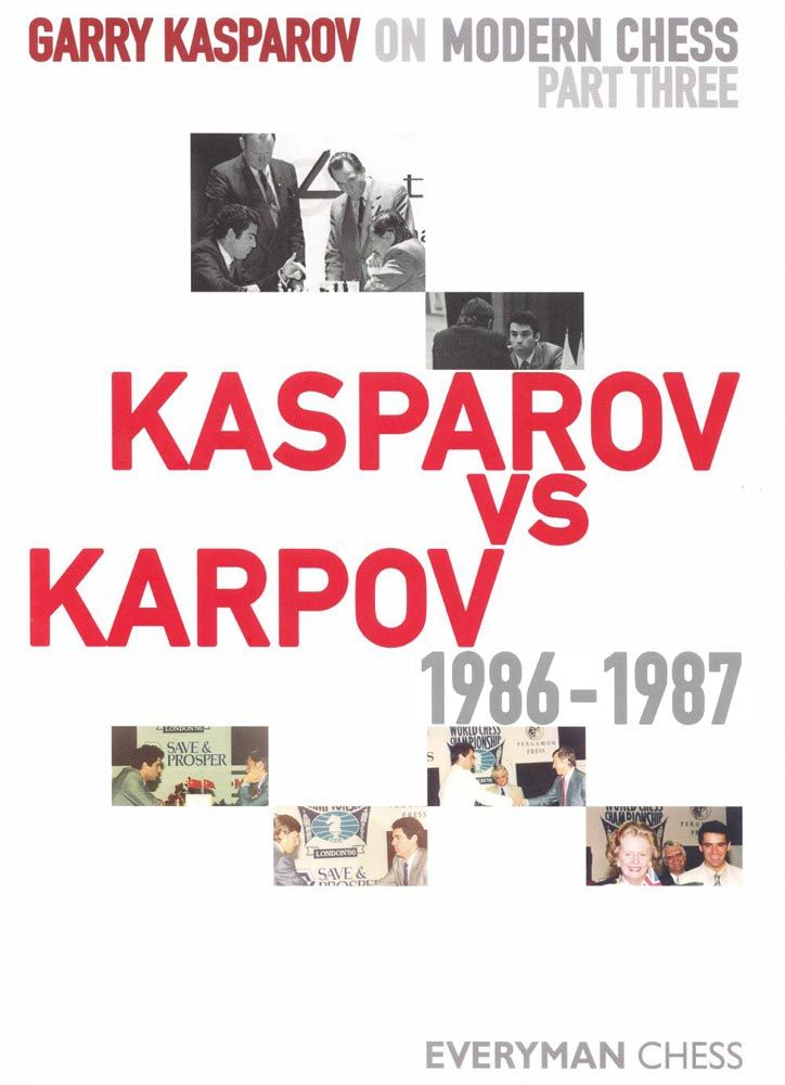 Garry Kasparov On Modern Chess: Part 3