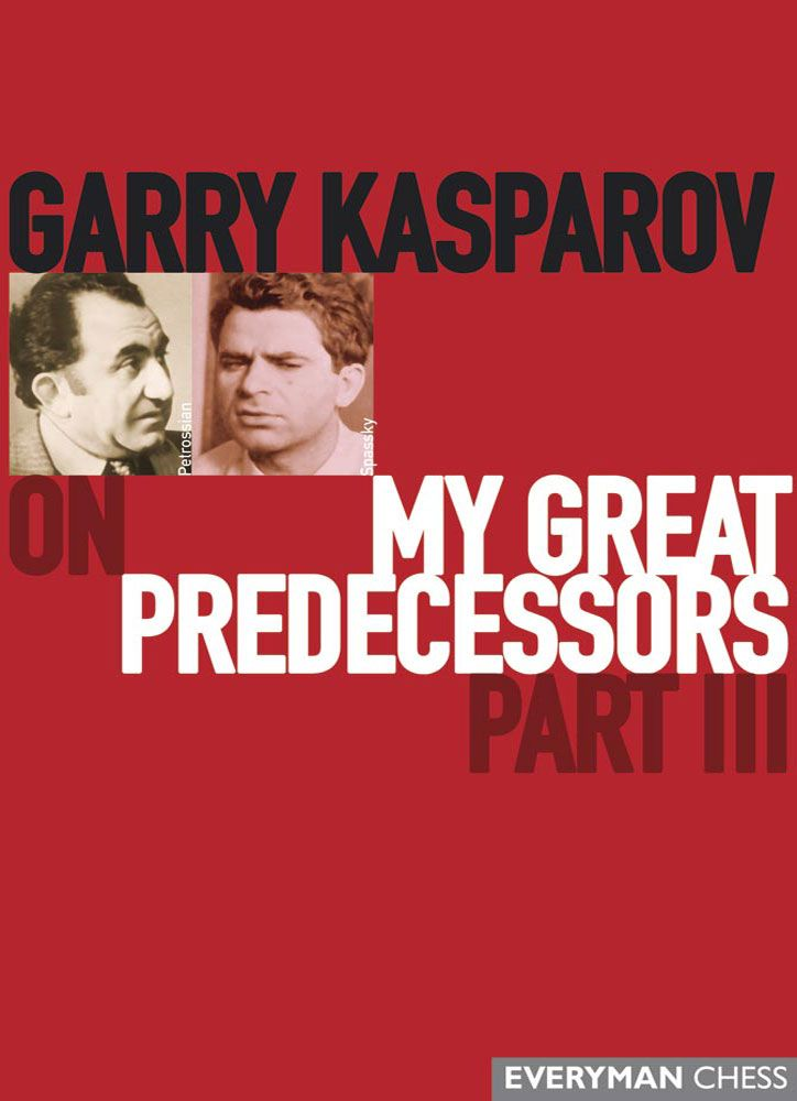 Garry Kasparov on My Great Predecessors: Part 3