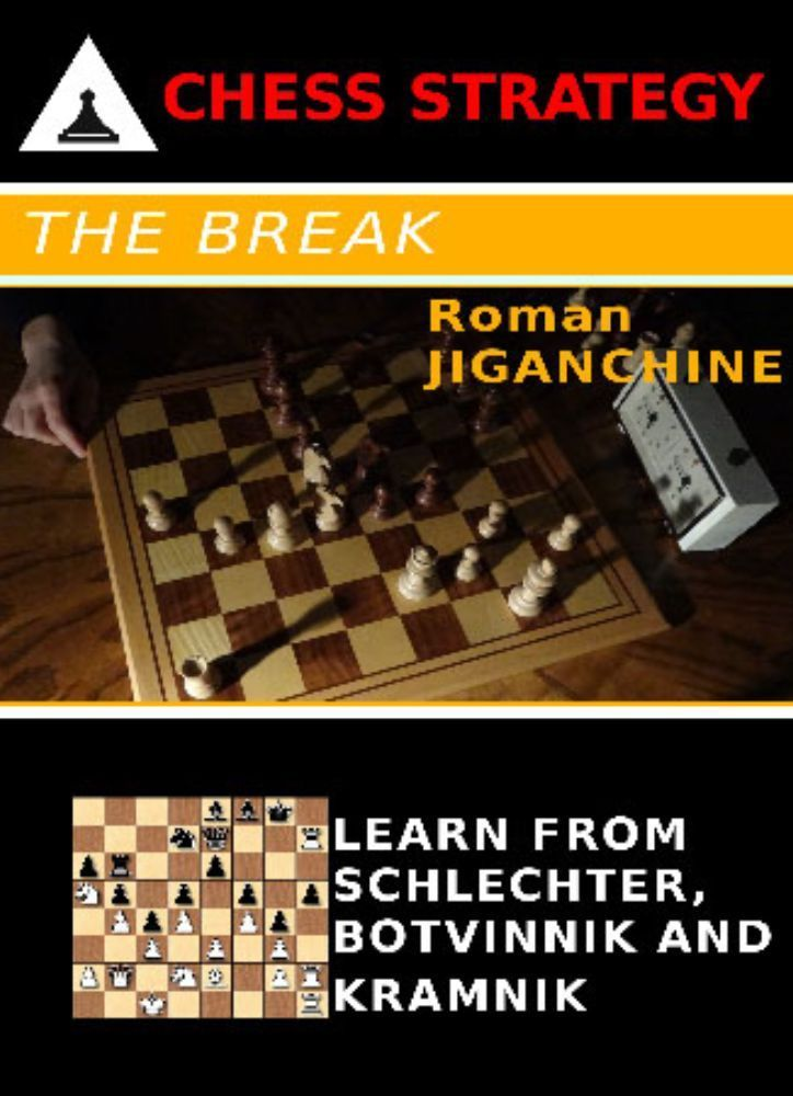 Chess Strategy: The Break
