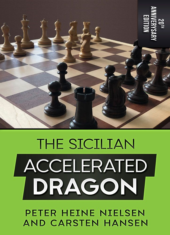 The Sicilian Accelerated Dragon: 20th Anniversary Edition
